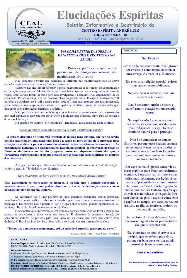 O . Elucidações Espíritas Boletim Informativo e Doutrinário do CENTRO ESPÍRITA ANDRÉ LUIZ VOLTA REDONDA – RJ Ano XVI - Nº ...