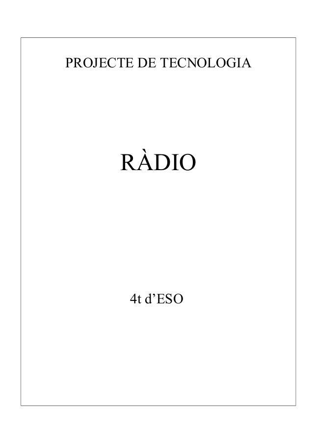 PROJECTE DE TECNOLOGIA RÀDIO 4t d'ESO