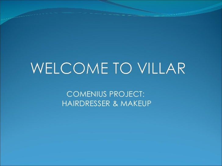 COMENIUS PROJECT: HAIRDRESSER & MAKEUP