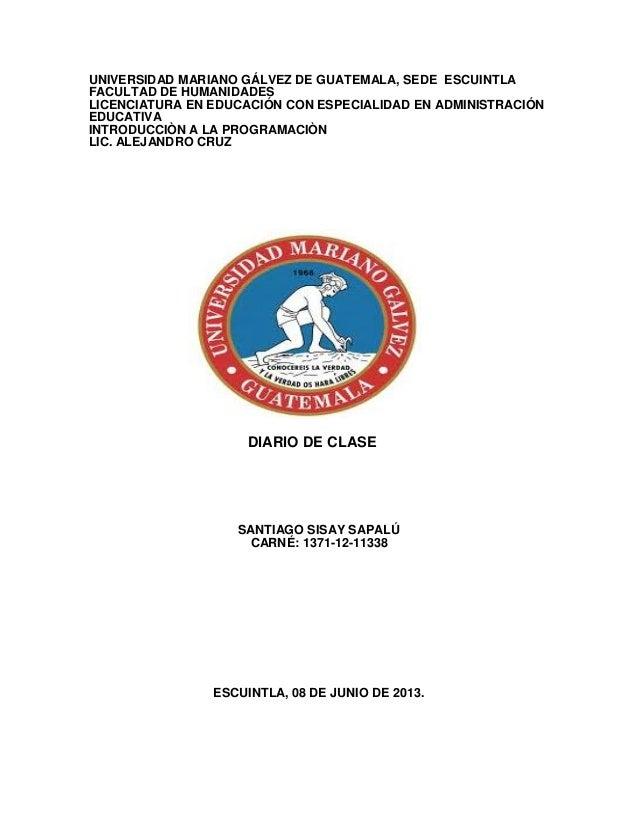 UNIVERSIDAD MARIANO GÁLVEZ DE GUATEMALA, SEDE ESCUINTLAFACULTAD DE HUMANIDADESLICENCIATURA EN EDUCACIÓN CON ESPECIALIDAD E...