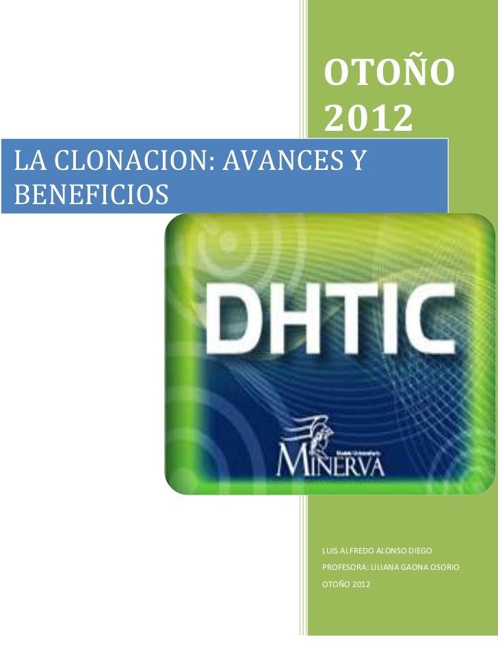 OTOÑO                    2012LA CLONACION: AVANCES YBENEFICIOS                    LUIS ALFREDO ALONSO DIEGO               ...