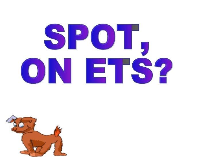 SPOT, ON ETS?...... ÉS L´HORA DE SOPAR