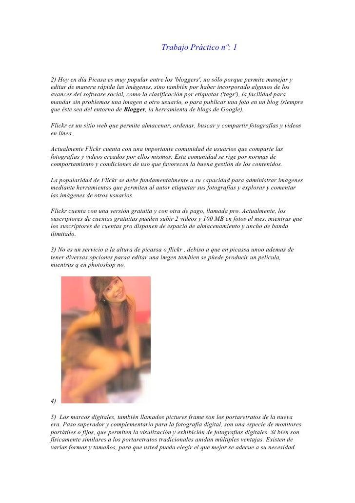 Trabajo Práctico nº: 12) Hoy en día Picasa es muy popular entre los bloggers, no sólo porque permite manejar yeditar de ma...