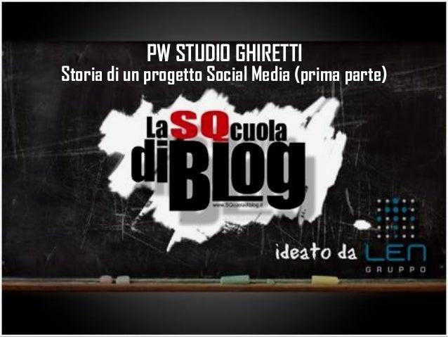 Pw Studio Ghiretti (prima parte)
