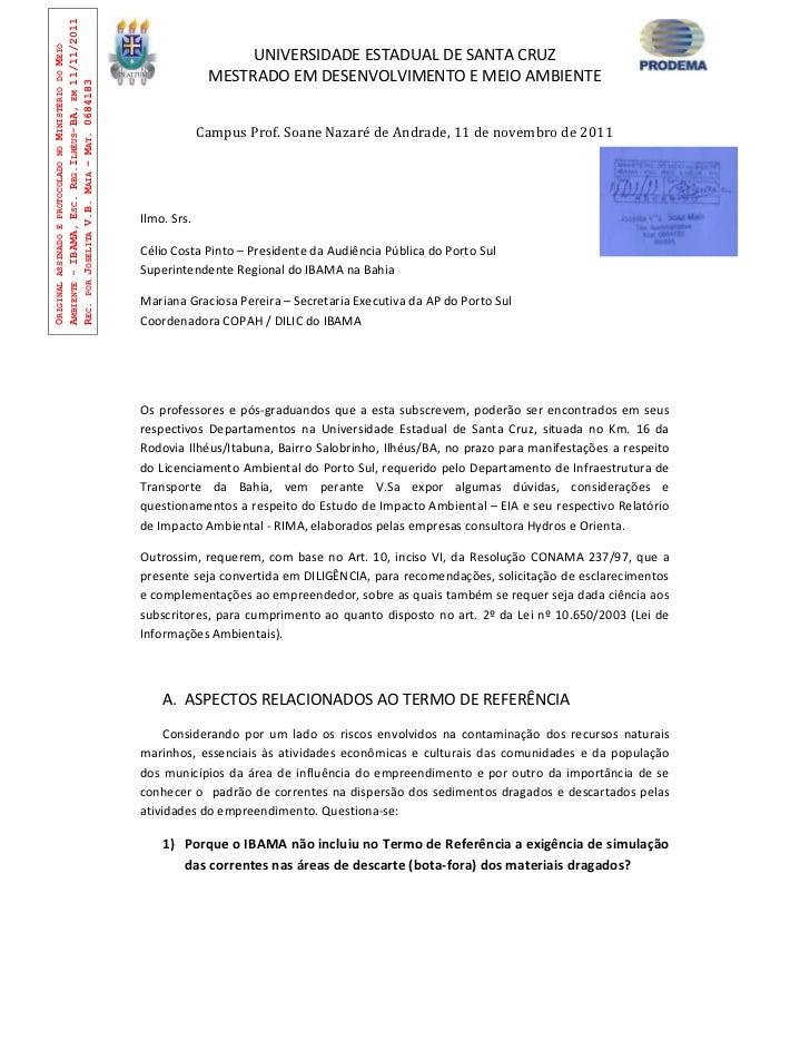 AMBIENTE - IBAMA, ESC. REG.ILHÉUS-BA, EM 11/11/2011ORIGINAL ASSINADO E PROTOCOLADO NO MINISTÉRIO DO MEIO                  ...