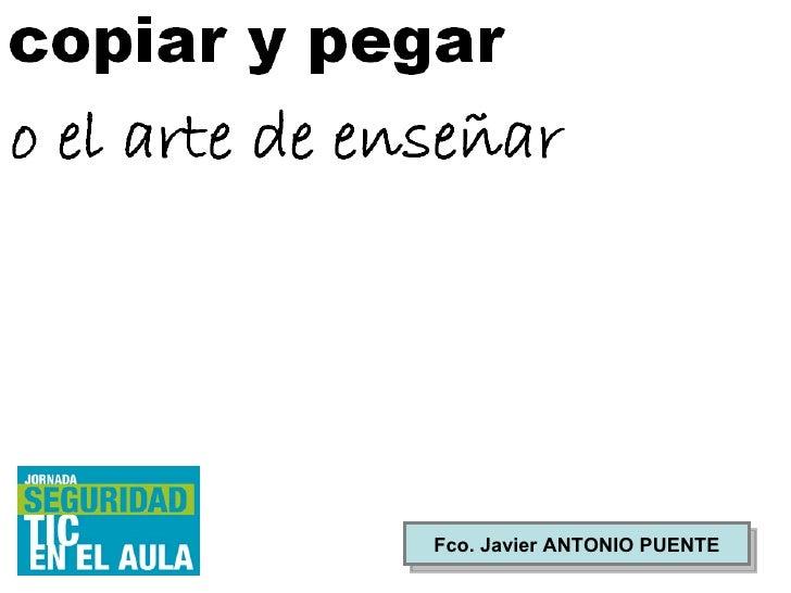 Fco. Javier ANTONIO PUENTE