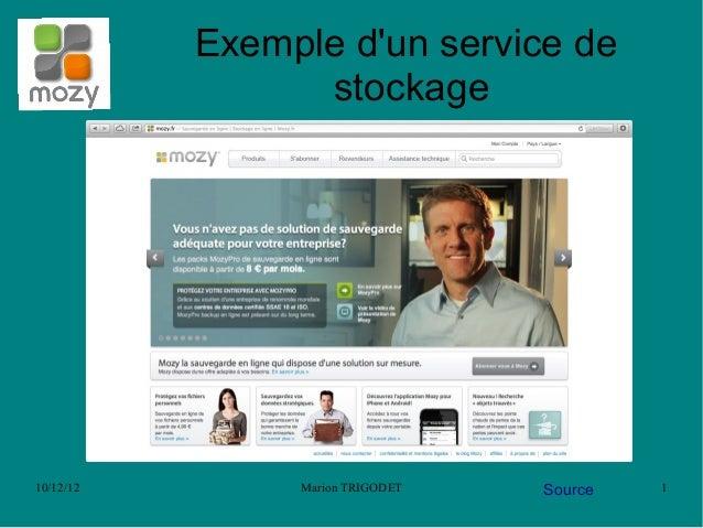 Exemple dun service de                 stockage10/12/12        Marion TRIGODET   Source   1