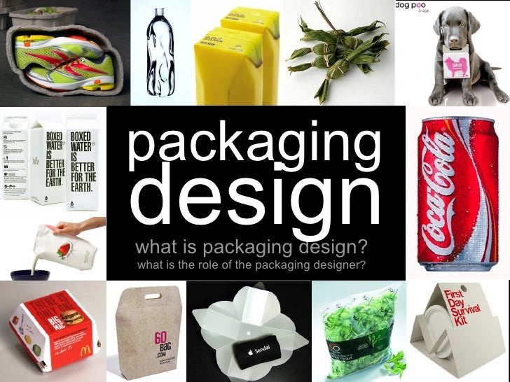 what is packaging design?   packaging design what is the role of the packaging designer ?