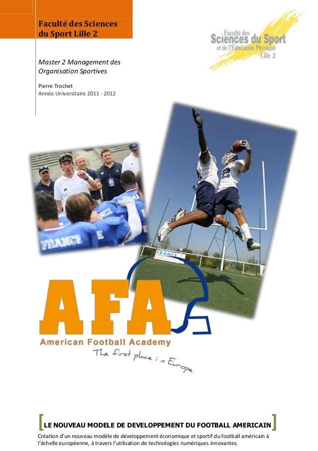 Faculté des Sciencesdu Sport Lille 2Master 2 Management desOrganisation SportivesPierre TrochetAnnée Universitaire 2011 - ...