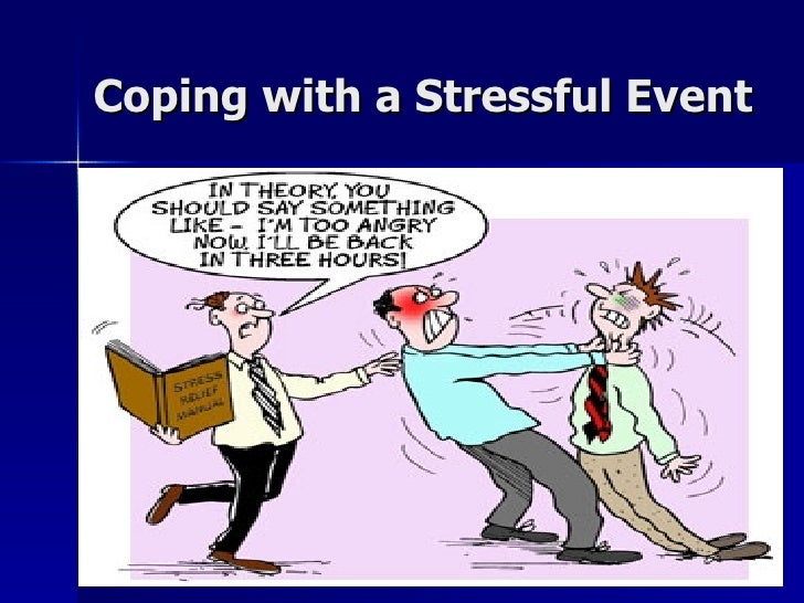 Coping with a Stressful Event