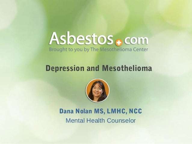 The Mesothelioma Center's March Support Group - Coping with Depression and Mesothelioma
