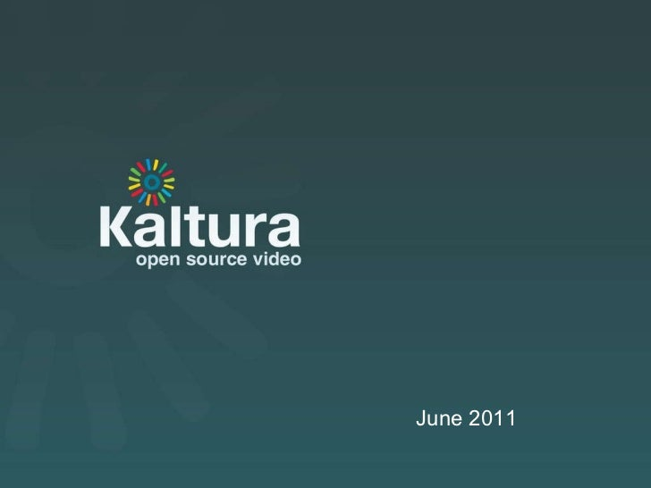 Kaltura: Open Source Video