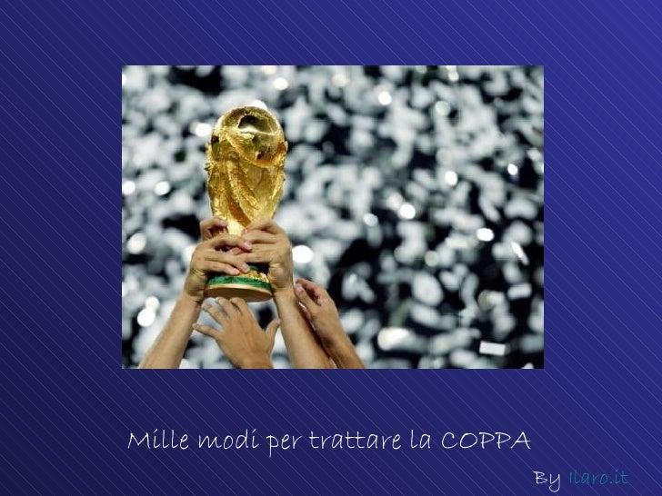 Coppa del mondo - come si tratta