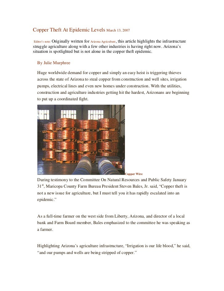 Copper Theft At Epidemic Levels March 13, 2007Editor's note: Originally written for Arizona Agriculture, this article high...