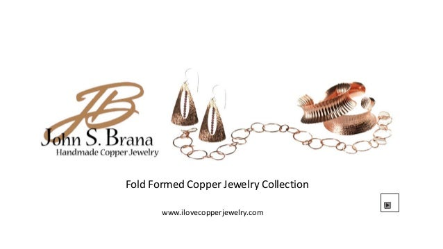 Fold Formed Copper Jewelry Collection       www.ilovecopperjewelry.com