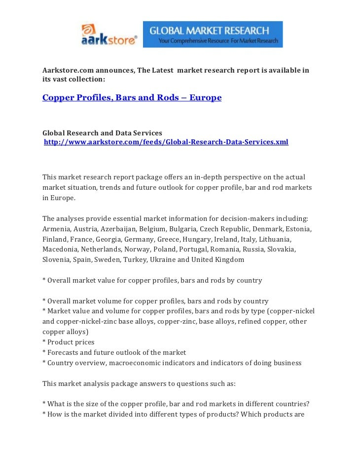Aarkstore.com announces, The Latest market research report is available inits vast collection:Copper Profiles, Bars and Ro...