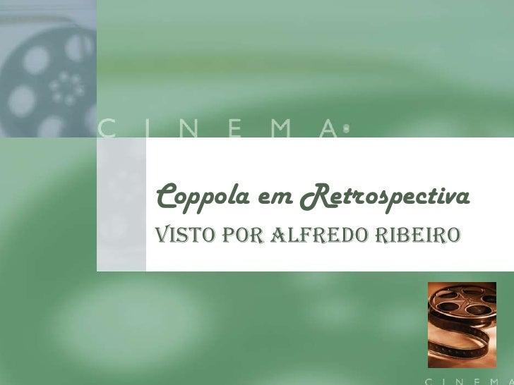 Coppola Em Retrospectiva Exc 7
