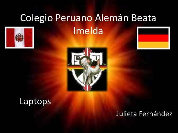Colegio Peruano Alemán Beata Imelda<br />        Laptops <br />                                                           ...
