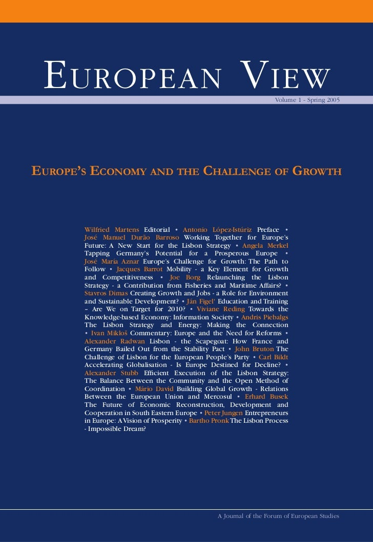 E UROPEAN V IEW                                                     Volume 1 - Spring 2005EUROPE'S ECONOMY AND THE CHALLEN...