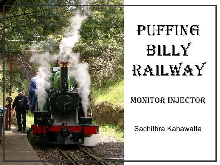 Puffing Billy Railway Monitor Injector Sachithra Kahawatta