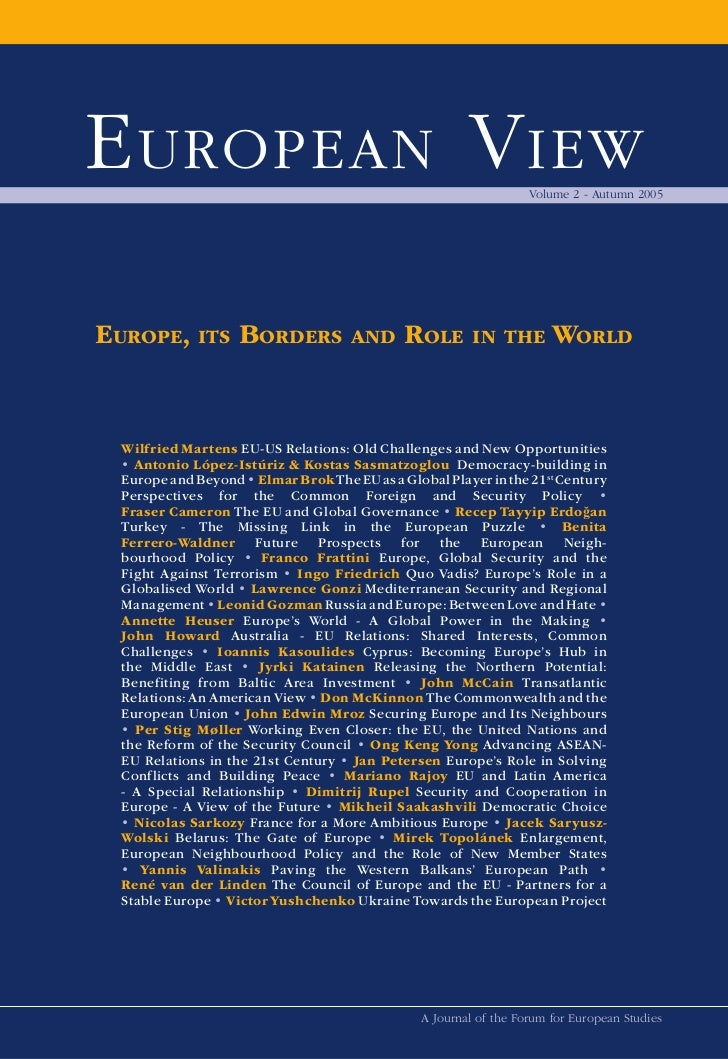 European View - Volume 2 - Autumn 2005 Europe, its Borders and Role in the World