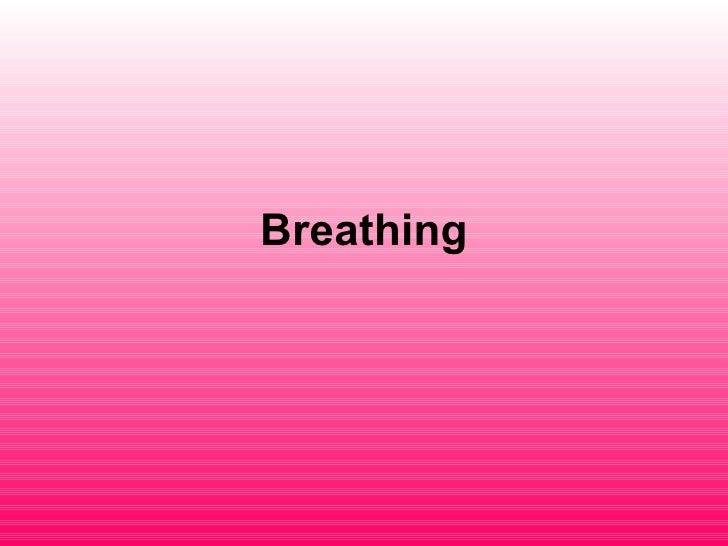 Copy Of 01 Breathing