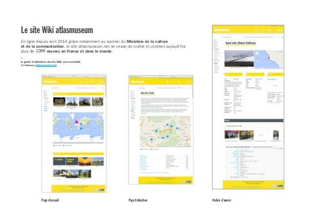 Le site Wiki atlasmuseum En ligne depuis avril 2014 grâce notamment au soutien du Ministère de la culture et de la communi...