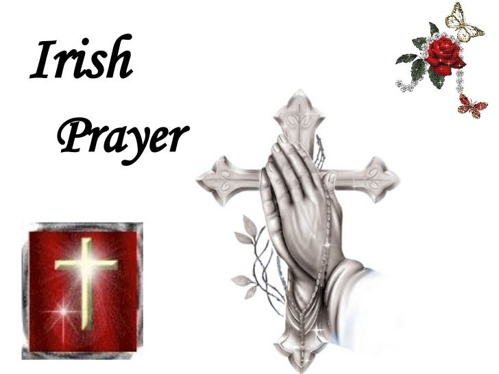 Irish Prayer