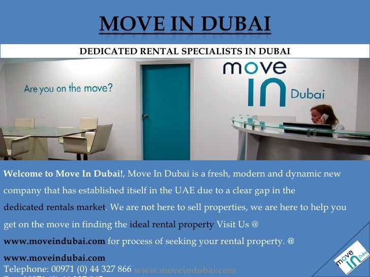 Welcome to Move In Dubai! , Move In Dubai is a fresh, modern and dynamic new company that has established itself in the UA...