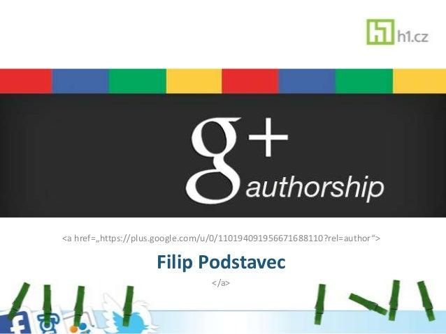 "<a href=""https://plus.google.com/u/0/110194091956671688110?rel=author"">Filip Podstavec</a>"