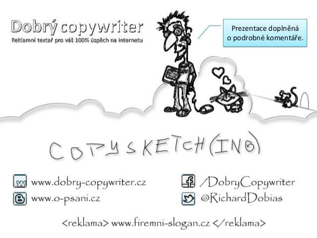 Copysketching aneb skicováním k lepšímu obsahu / Copycamp 2013