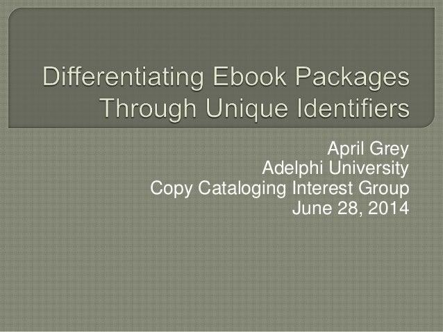 Differentiating Ebook Packages Through Unique Identifiers