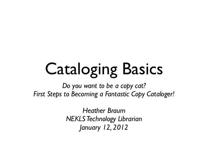 Cataloging Basics Webinar (NEKLS)