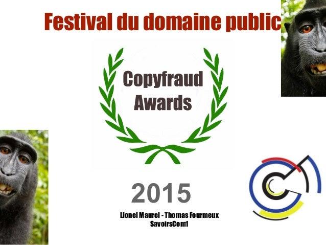 2015 Festival du domaine public Lionel Maurel - Thomas Fourmeux SavoirsCom1