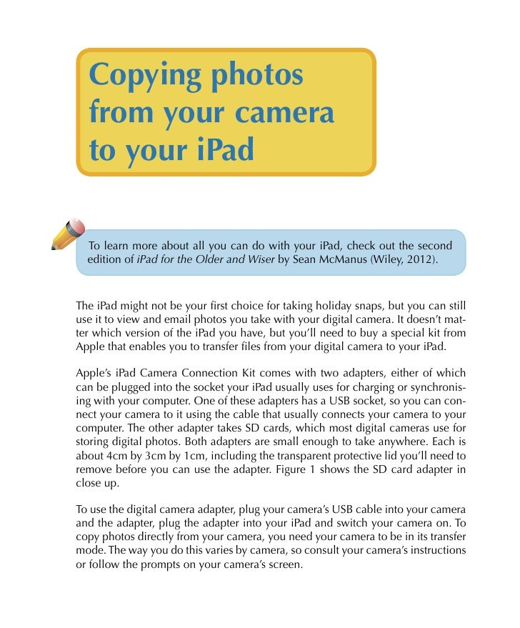Copying photos  from your camera  to your iPad  To learn more about all you can do with your iPad, check out the second  e...