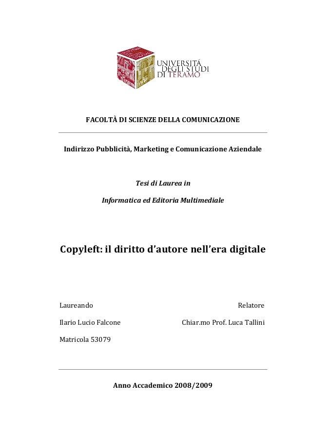 FACOLTÀ DI SCIENZE DELLA COMUNICAZIONE  Indirizzo Pubblicità, Marketing e Comunicazione Aziendale  Tesi di Laurea in Infor...