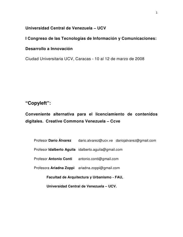 1Universidad Central de Venezuela – UCVI Congreso de las Tecnologías de Información y Comunicaciones:Desarrollo a Innovaci...