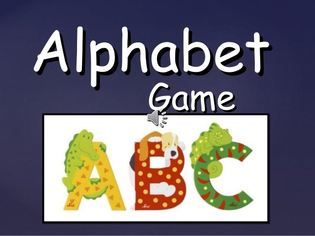 {{ AlphabetAlphabet GameGame