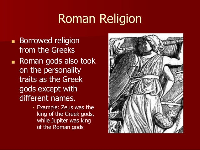ancient roman religion The gods of ancient rome were divided into native and new deities at the head of the oldest pantheon stood: jupiter, mars, quirinus, janus and vesta.