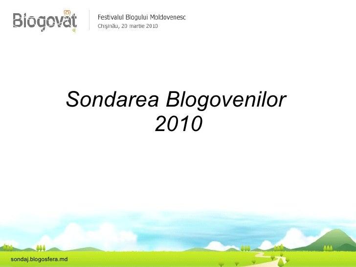 Sondarea Blogovenilor  2010 sondaj.blogosfera.md