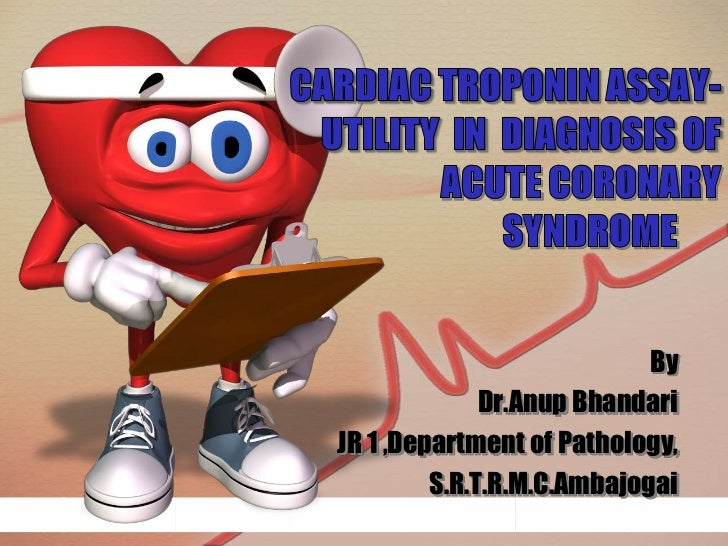 cardiac troponin assay utility in early detection of acute coronary syndrome