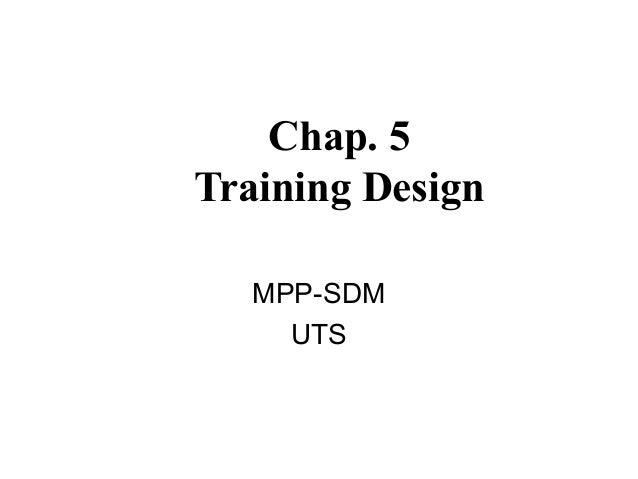 Chap. 5Training DesignMPP-SDMUTS