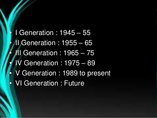 Present Generation Computers to Present vi Generation