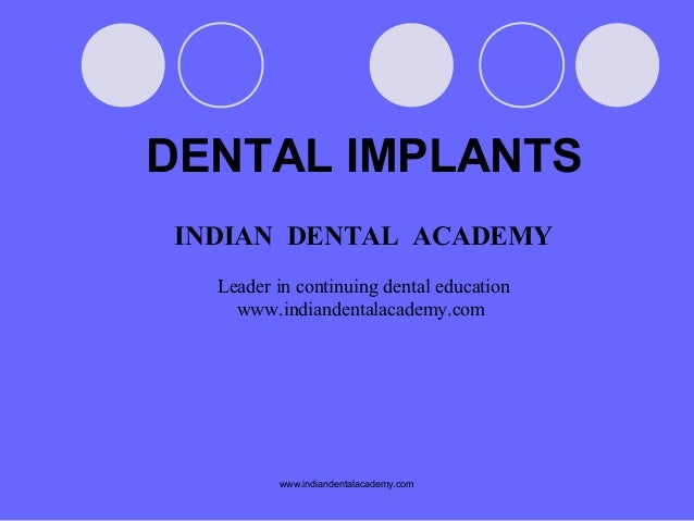 Copy of dental implanys /certified fixed orthodontic courses by Indian dental academy
