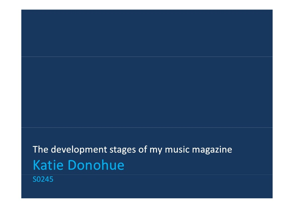 The development stages of my music magazineThe development stages of my music magazineKatie DonohueS0245