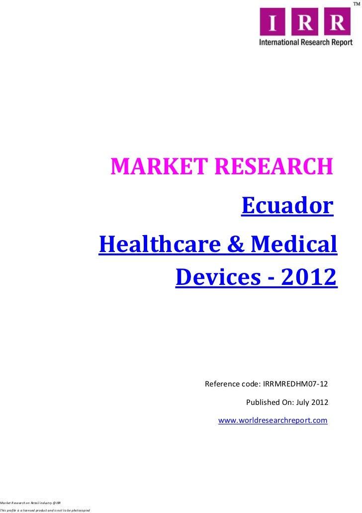 MARKET RESEARCH                                                                                  Ecuador                  ...
