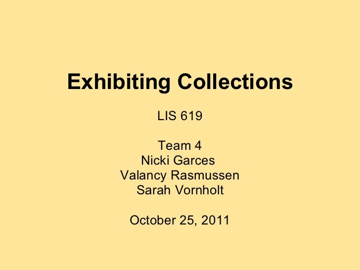 Exhibiting Collections with Preservation