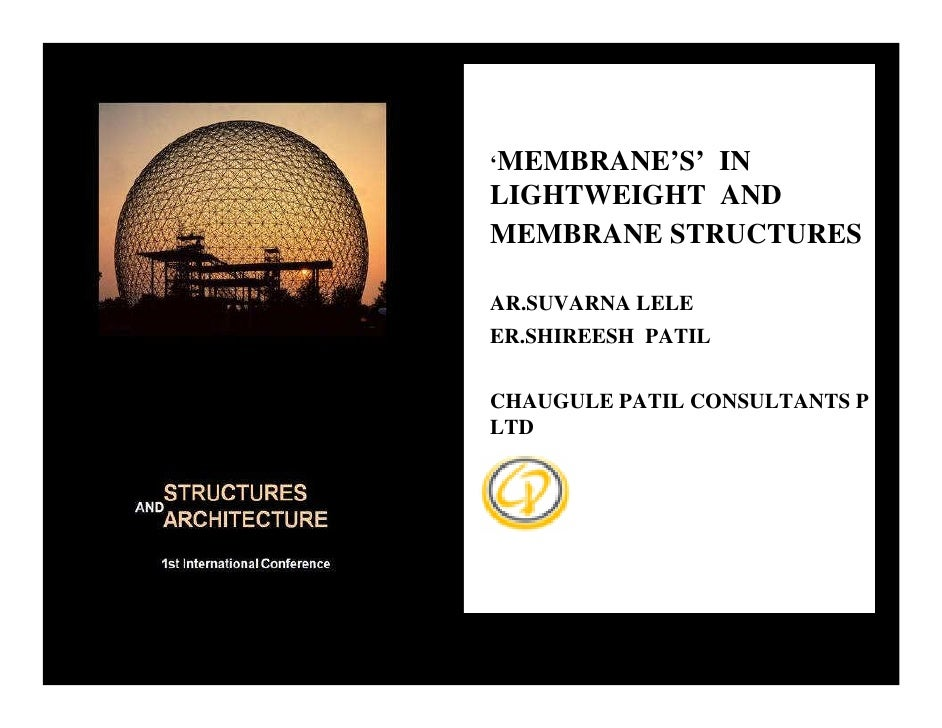 LIGHTWEIGHT CONSTRUCTIONS-'MEMBRANES' in Light wight and Membrane structures