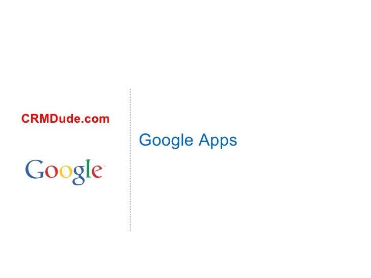 Google Apps CRMDude.com