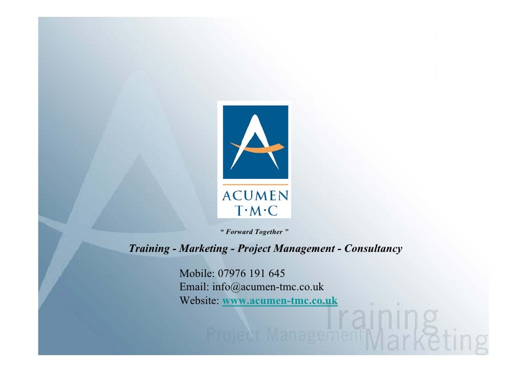 """"""" Forward Together """"  Training - Marketing - Project Management - Consultancy            Mobile: 07976 191 645           E..."""